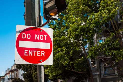 Do Not Enter Traffic Control Sign in San Francisco