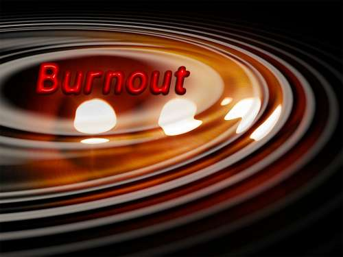 Burn Burned Out Stress Overexertion Overload