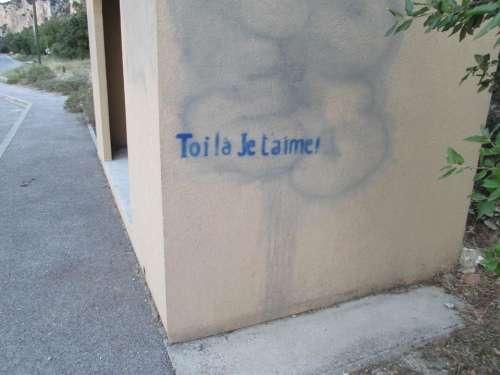 toi la je taime hey you I love you french endearment graffiti