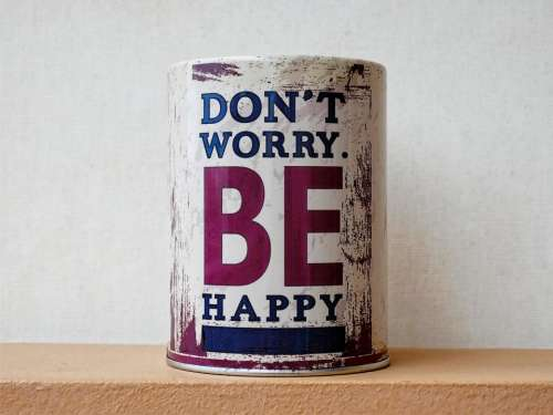 can advice happy happiness worry