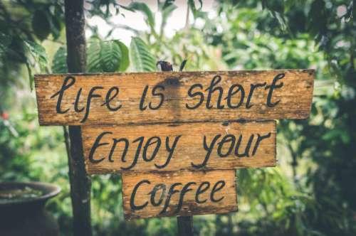 Enjoy Your Coffee Sign Free Photo