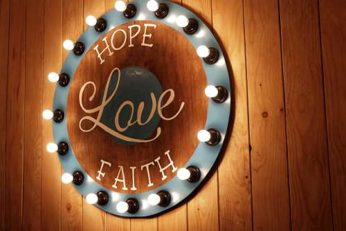 Hope Love Faith Sign Wood Light Free Photo