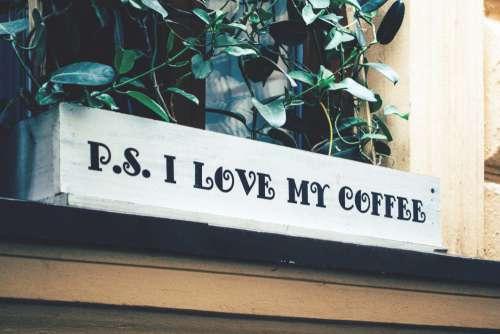 P.S. I Love My Coffee Free Photo
