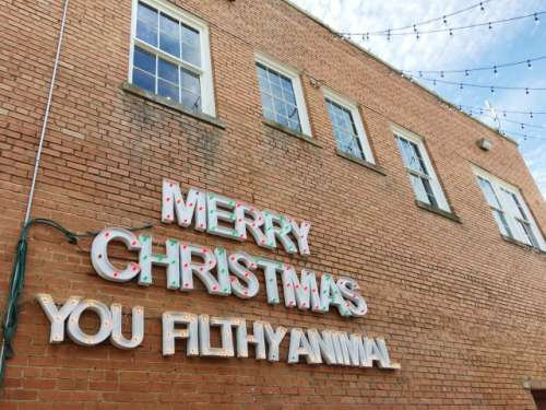 Merry Christmas You Filthy Animal - signage