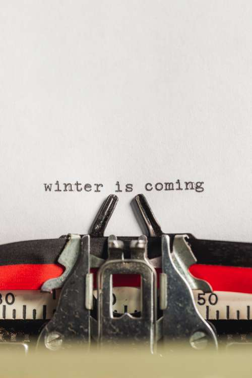 Typewrite Says Winter Is Coming Photo