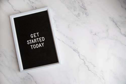 Get Started Today Letter Board Photo