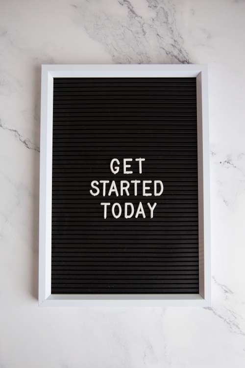 Get Started Today Sign On Marble Photo