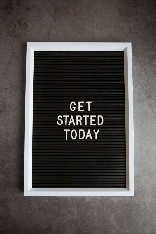 Get Started Today Sign On Stone Photo