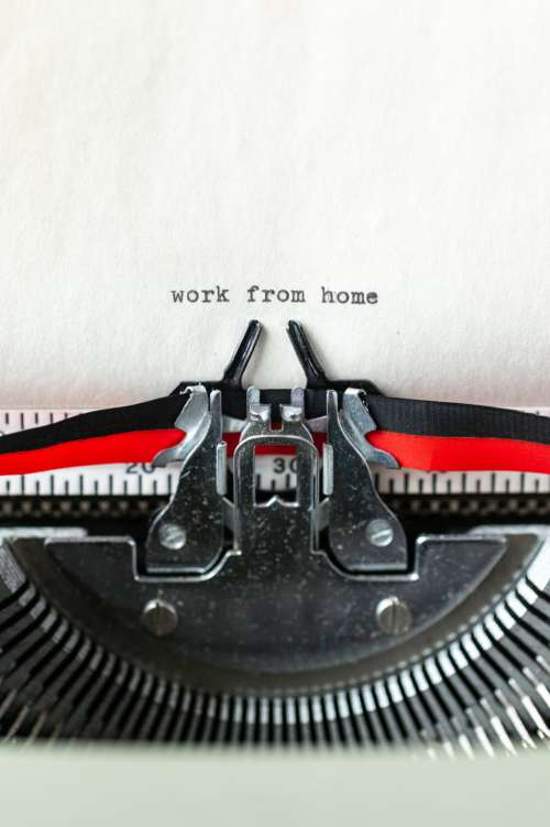 Work From Home A Typewritten Message In Portrait Photo