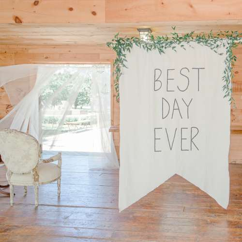 Large Sign Saying Best Day Ever At Wedding Photo