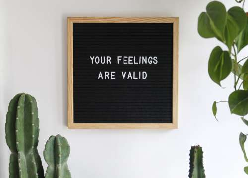 Black Board With White Letters Your Feelings Are Valid Photo